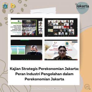 Kajian Strategis Perekonomian Jakarta : Peran Industri Pengolahan dalam Perekonomian Jakarta